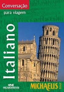 Baixar Conversação Para Viagem – Italiano (Michaelis Tour) pdf, epub, eBook