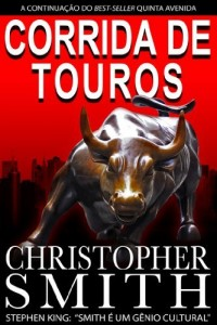 Baixar Corrida de Touros (Um suspense sobre Wall Street) (Quinta Avenida Livro 2) pdf, epub, eBook