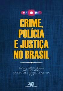Baixar Crime, Polícia e Justiça no Brasil pdf, epub, eBook