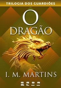 Baixar O dragão: 3 (Trilogia dos Guardiões) pdf, epub, eBook