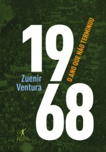 Baixar 1968 – O ano que não terminou pdf, epub, eBook