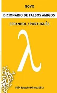 Baixar Novo Dicionário de Falsos Amigos: Espanhol/Português pdf, epub, eBook