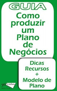 Baixar Guia Como produzir um plano de negócios (Guia 36) pdf, epub, eBook