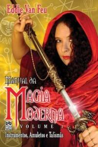 Baixar Manual da Magia Moderna Vol 1: Instrumentos, Amuletos e Talismãs pdf, epub, ebook