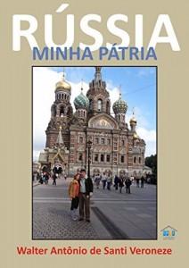 Baixar Rússia Minha Pátria pdf, epub, eBook