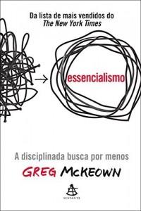 Baixar Essencialismo: A disciplinada busca por menos pdf, epub, eBook