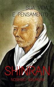 Baixar Shinran: Sua Vida e Pensamento pdf, epub, eBook