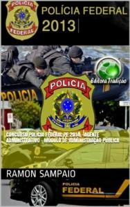Baixar Concurso Polícia Federal PF 2014 – Agente Administrativo – Módulo de Administração Pública pdf, epub, eBook