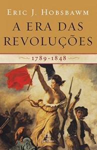 Baixar A era das revoluções: 1789-1848 pdf, epub, ebook