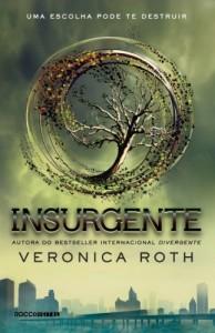 Baixar Insurgente (Divergente Livro 2) pdf, epub, eBook