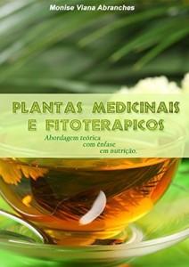 Baixar Plantas Medicinais e Fitoterápicos: abordagem teórica com ênfase em nutrição pdf, epub, eBook