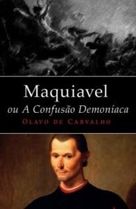 Baixar Maquiavel, ou a confusão demoníaca pdf, epub, eBook