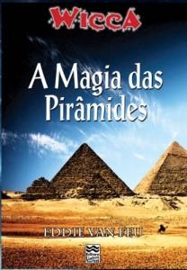 Baixar Wicca – A Magia das Pirâmides pdf, epub, ebook