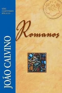 Baixar Romanos (Comentários Bíblicos João Calvino) pdf, epub, eBook