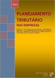 Baixar Planejamento Tributário nas Empresas: Planejamento Tributário nas Empresas pdf, epub, ebook