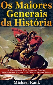 Baixar Os Maiores Generais da História pdf, epub, eBook