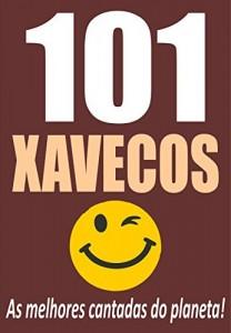 Baixar 101 XAVECOS: As melhores cantadas do planeta! pdf, epub, eBook