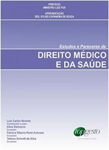 Baixar Estudos e Pareceres de Direito Médico e da Saúde pdf, epub, ebook