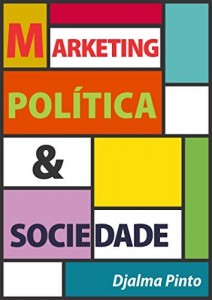 Baixar Marketing, política e sociedade pdf, epub, ebook