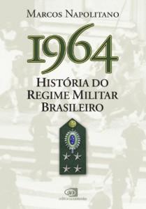 Baixar 1964: História do Regime Militar Brasileiro pdf, epub, eBook