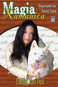 Baixar Magia Xamânica: Despertando seu Animal Totem pdf, epub, ebook