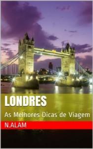 Baixar Londres: As Melhores Dicas para uma Viagem Inesquecível pdf, epub, ebook