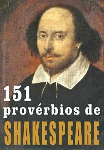 Baixar 151 provérbios de SHAKESPEARE pdf, epub, eBook