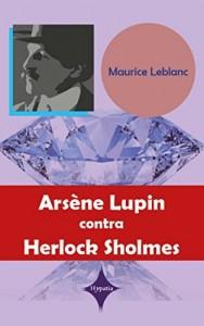 Baixar Arsène Lupin contra Herlock Sholmes pdf, epub, ebook