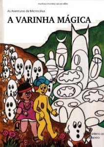 Baixar A VARINHA MÁGICA (AVENTURAS DE MICROCÓLUS Livro 16) pdf, epub, eBook