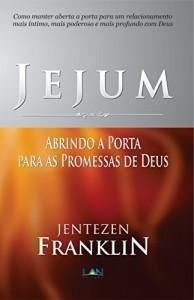 Baixar Jejum: Abrindo a Porta para as Promessas de Deus pdf, epub, ebook