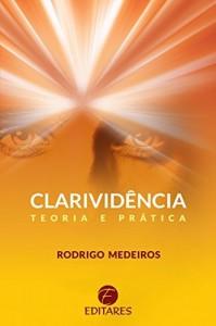 Baixar Clarividência: Teoria e Prática pdf, epub, eBook