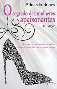 Baixar O Segredo das Mulheres Apaixonantes pdf, epub, eBook