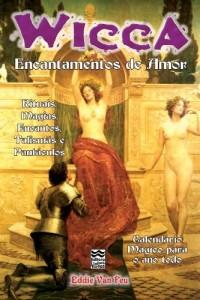 Baixar Wicca – Encantamentos de Amor pdf, epub, eBook