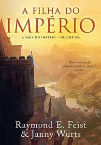 Baixar A filha do império (A Saga do Império Livro 1) pdf, epub, eBook