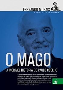 Baixar O Mago: O outro lado da história. A incrível história de Paulo Coelho pdf, epub, ebook