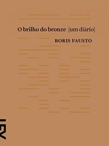 Baixar O brilho do bronze: Um diário pdf, epub, eBook