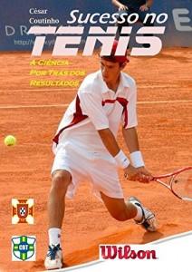 Baixar Sucesso no Tenis: A ciência por trás dos resultados pdf, epub, eBook