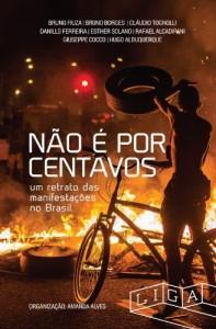 Baixar Não é por centavos: um retrato das manifestações no Brasil pdf, epub, eBook