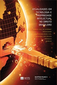 Baixar ATUALIDADES EM TECNOLOGIA E PROPRIEDADE INTELECTUAL NO DIREITO BRASILEIRO pdf, epub, ebook
