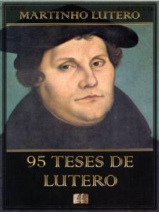 Baixar 95 Teses de Lutero pdf, epub, eBook