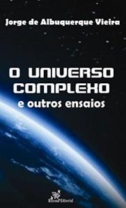 Baixar O Universo Complexo e outros ensaios pdf, epub, eBook