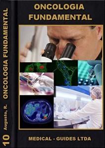 Baixar Oncologia Fundamental: Proliferação celular (Guideline Médico Livro 10) pdf, epub, eBook