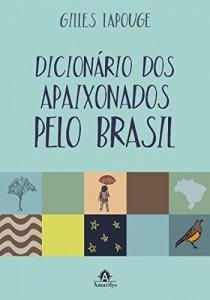 Baixar Dicionário dos Apaixonados pelo Brasil pdf, epub, eBook