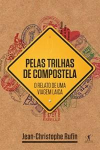 Baixar Pelas trilhas de Compostela pdf, epub, eBook