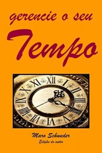 Baixar Gerencie o seu Tempo pdf, epub, eBook