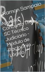 Baixar Apostila Concurso TRE-SC Técnico Judiciário – Módulo de Raciocínio Lógico pdf, epub, eBook