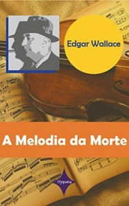 Baixar A Melodia da Morte pdf, epub, ebook