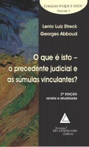 Baixar Que é Isto o Precedente Judicial e as Súmulas Vinculantes?, O pdf, epub, eBook