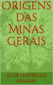 Baixar Origens das Minas Gerais pdf, epub, ebook