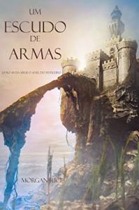 Baixar Um Escudo De Armas (Livro #8 Da Série: O Anel Do Feiticeiro) pdf, epub, eBook